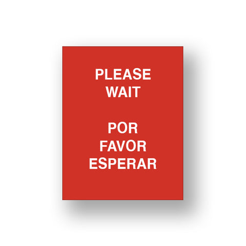 Red Please Wait/Por Favor Esperar (Sign Insert)