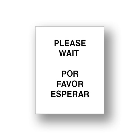 White Please Wait/Por Favor Esperar (Sign Insert)