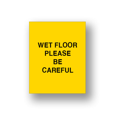 Yellow Wet Floor Please Be Careful (Double Sided Sign Insert)