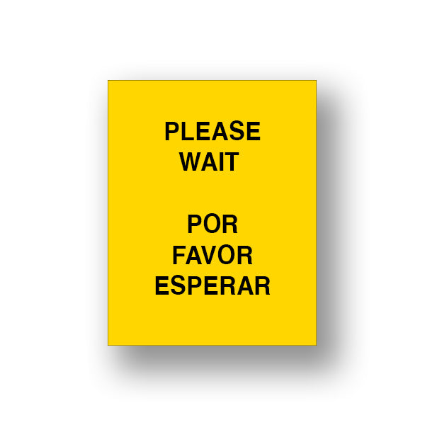 Yellow Please Wait/Por Favor Esperar (Sign Insert)