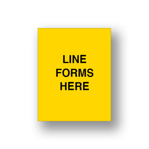 Yellow Line Forms Here (Sign Insert)