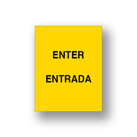 Yellow Enter/Entrada (Double Sided Sign Insert)