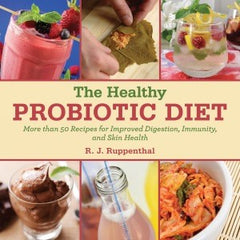 The Healthy Probiotic Power Diet