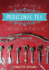 Good Living Guide to Medicinal Tea