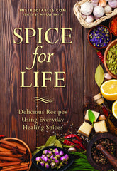 Spice for Life: Delicious and Energizing Recipes that Add Flavor to Your Meals and Improve your Well-Being