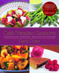 Cafe Paradiso Seasons: Vegetarian Cooking Season-by-Season