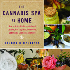 Cannabis Spa at Home