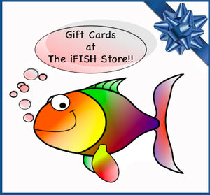 Gift Cards Now Available at The iFISH Store!