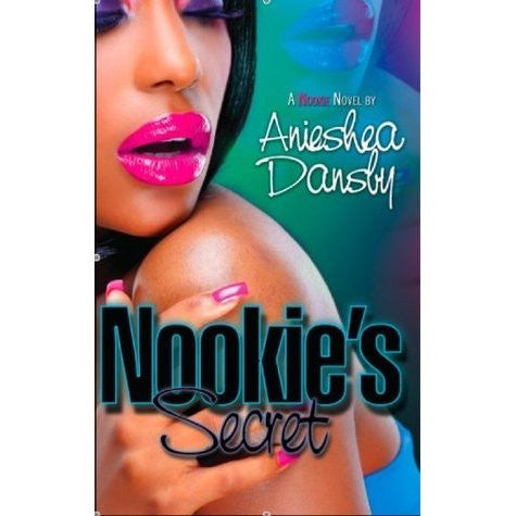 Nookie's Secret by Anieshea Dansby