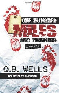 One Hundred Miles and Running by Q.B. Wells