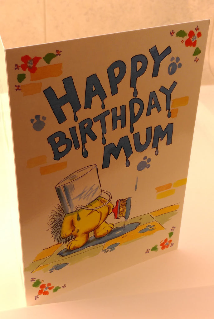 Happy Birthday Mum, Comedy, Designed By Camden Graphics, Greeting Cards & Invitations, EuropaBay Limited