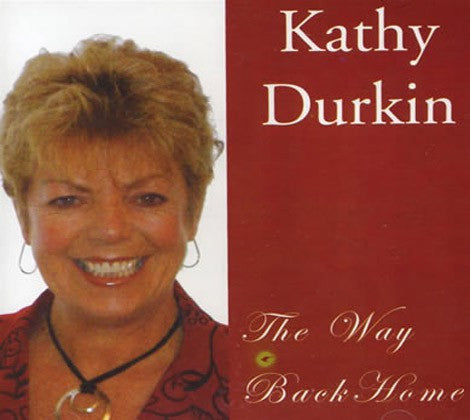 Kathy Durkin - The Way Back Home