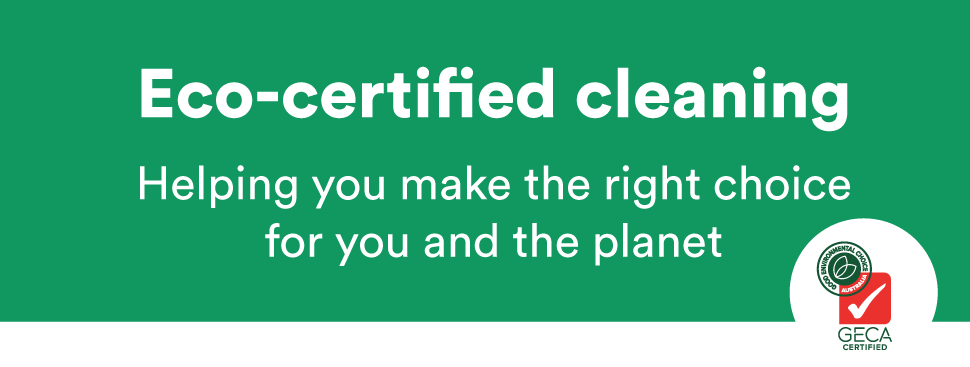 Eco-certified cleaning - Helping you make the right choice for you and the planet