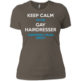 Keep Calm I'm The Gay Hairdresser round neck tshirt for women