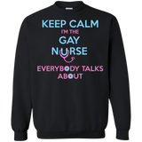 Keep Calm I'm The Gay Nurse black full sleeves sweatshirt for Men & women