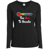 Too Hot To Handle - Funny Pride Shirt
