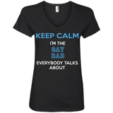Keep Calm I'm The Gay Dad Everybody Talks About Shirt