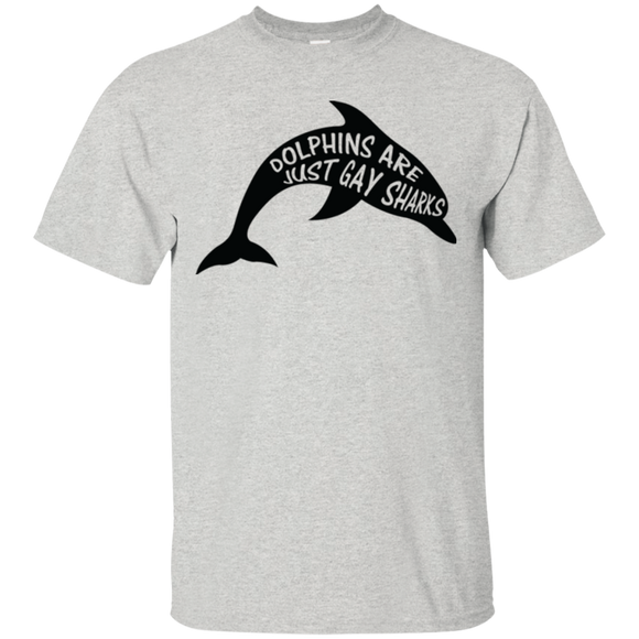 Dolphins are Just Gay Sharks Funny LGBT T Shirt