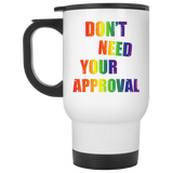 Don't need your approval