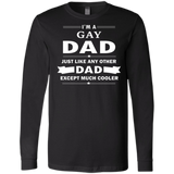 I'm a Gay Dad, just like any other Dad, black  tshirt for men Gay Pride black Tshirt for Men