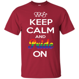 Keep Calm And Pride On