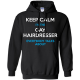 Keep Calm I'm The Gay Hairdresser black Hoodie for Men & Women