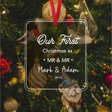 Our First Christmas as Mr & Mr / Mrs & Mrs custom Ornament