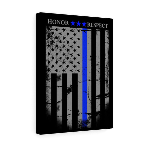 Honor Respect Stretched Art Canvas