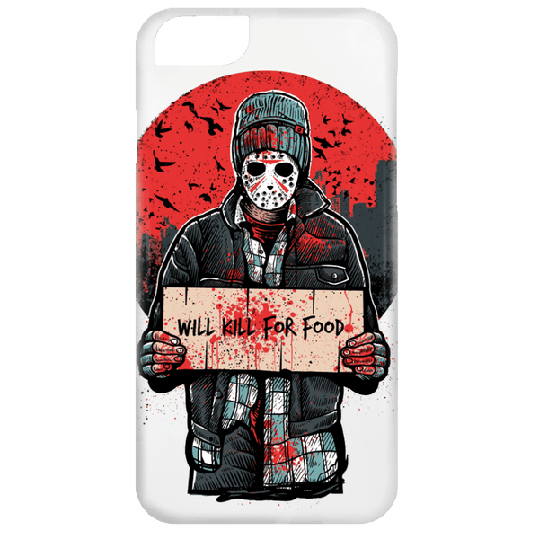 Will Kill For Food Phone Case