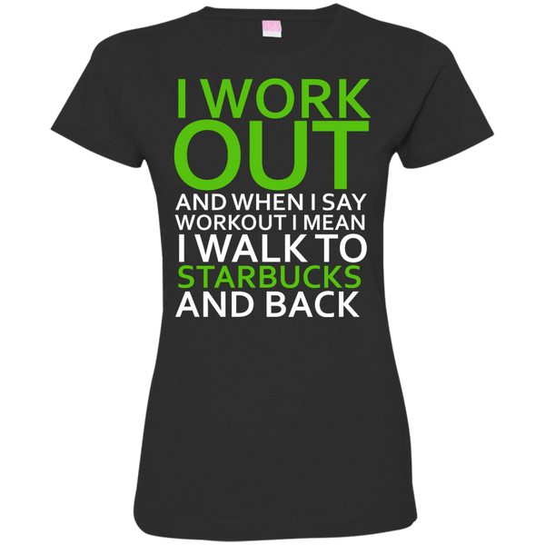 I Workout To Starbucks Womens Tshirt