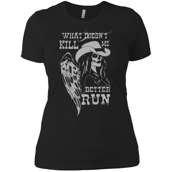 What Doesn't Kill Me Womens Tshirt