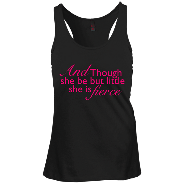 And Though She Be But Little Juniors Racerback Tank Top