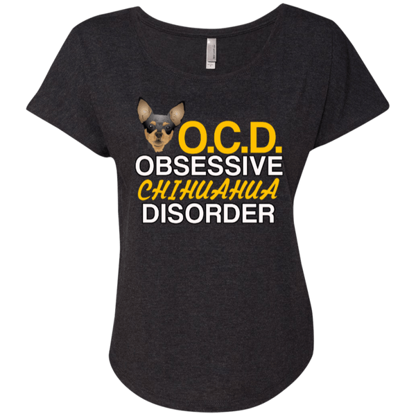 OCD Chihuahual Ladies Dolman Sleeve