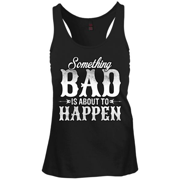 Something Bad Juniors Racerback Tank Top