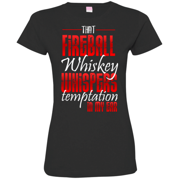 That Fireball Whiskey Womens Tshirt