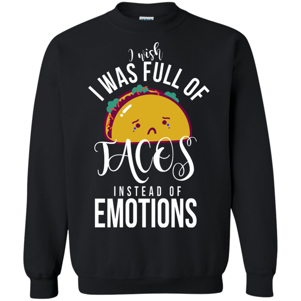 Full of Tacos Sweatshirt