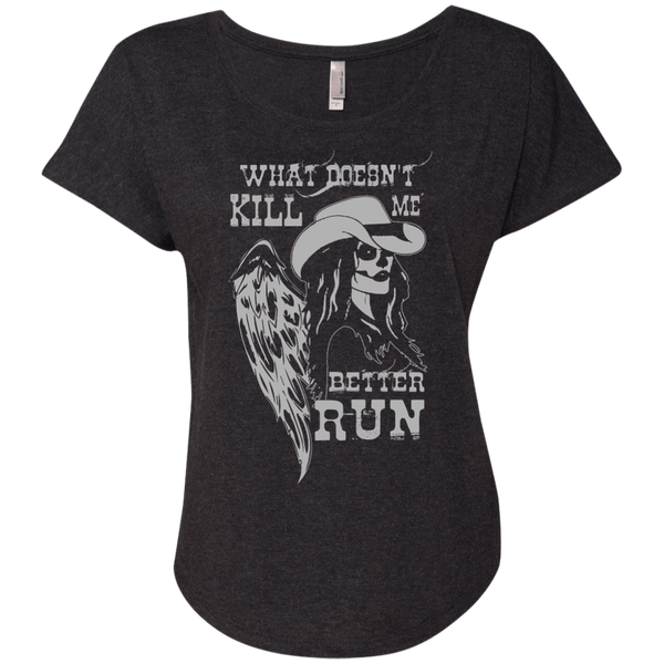 What Doesn't Kill Me Ladies Dolman Sleeve
