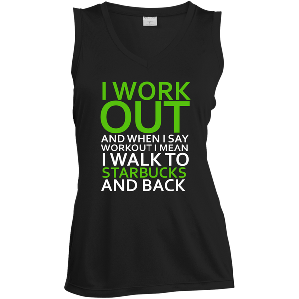 I Workout To Starbucks Ladies Sleeveless Moisture Absorbing V-Neck