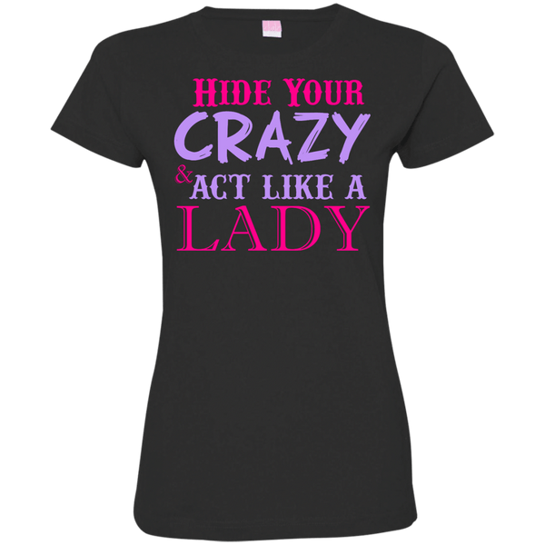 Hide Your Crazy Womens Tshirt