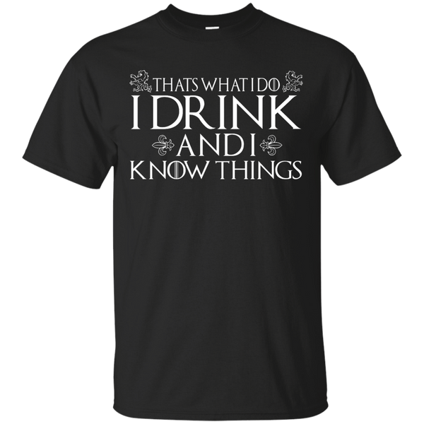Thats What I Do I Drink Mens Tshirt