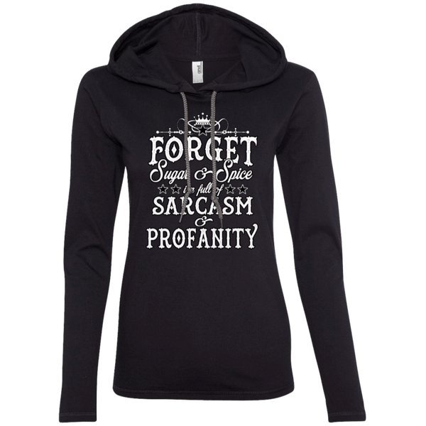 Forget Sugar and Spice Ladies Hoodie