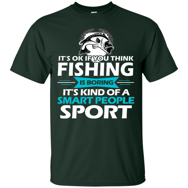 Fishing Is For Smart People