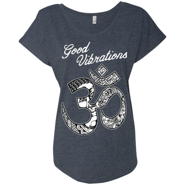 Good Vibrations Om Ladies Dolman Sleeve