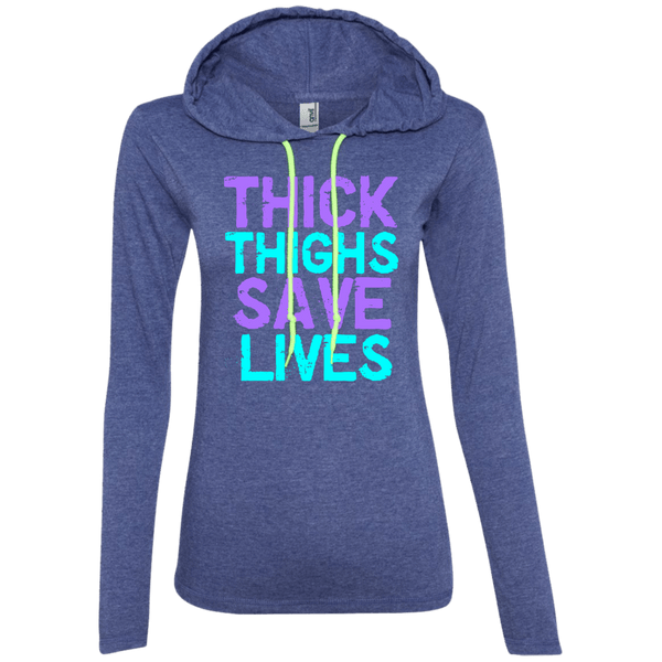Thick Thighs Save Lives Juniors LS T-Shirt Hoodie