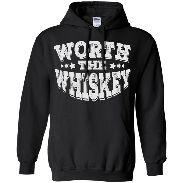 Worth The Whiskey Hoodie