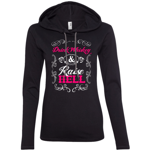 Drink Whiskey Raise Hell Ladies Hoodie