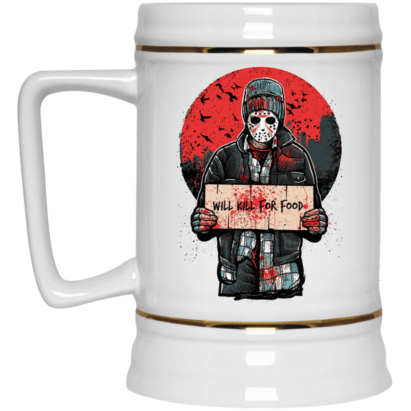 Will Kill For Food Beer Stein