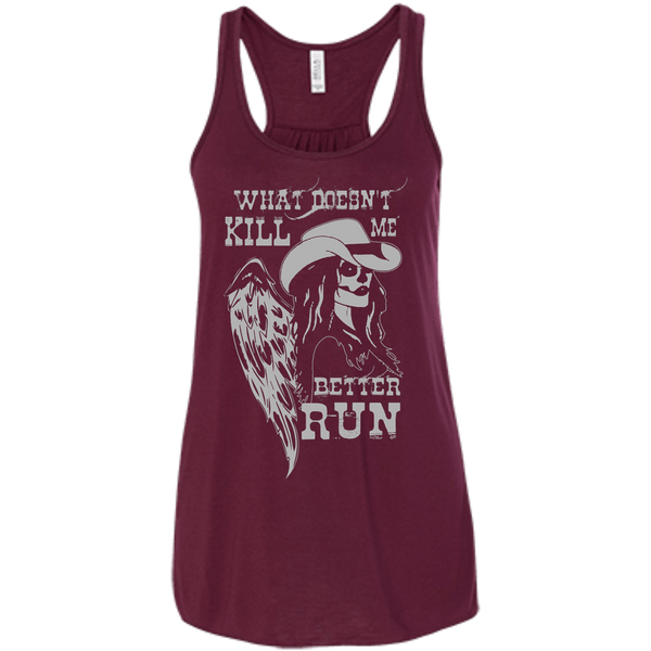 What Doesn't Kill Me Flowy Racerback Tank