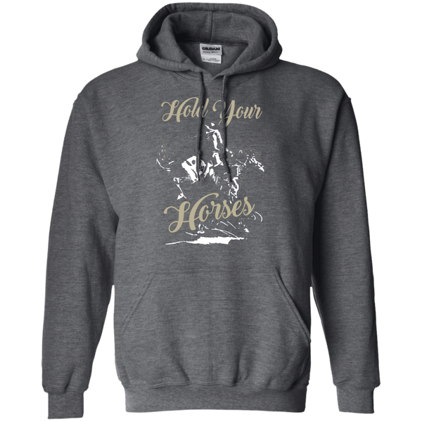 Hold Your Horses Hoodie