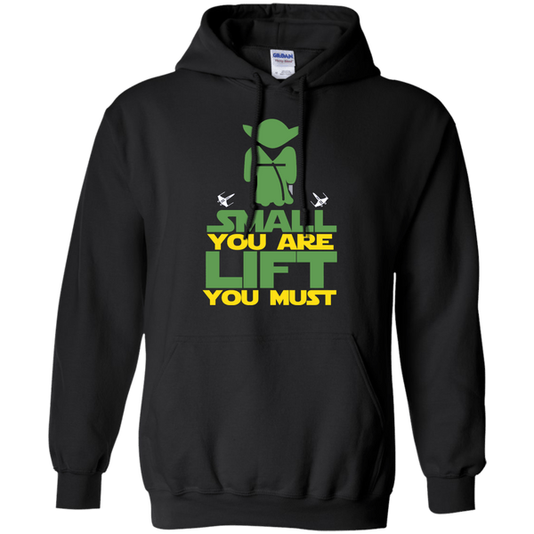 Small You Are Lift You Must Hoodie